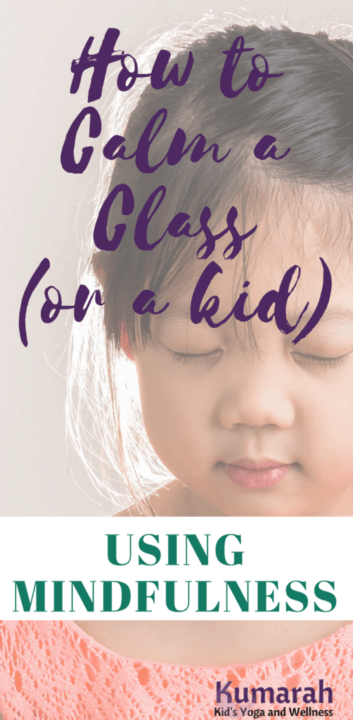 how to calm a class or a kids using mindfulness, midfulness for kids, young girl practicing mindfulness and meditation