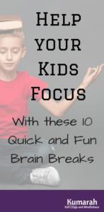 brain breaks, kids in school, help kids focus, body breaks, movement, yoga