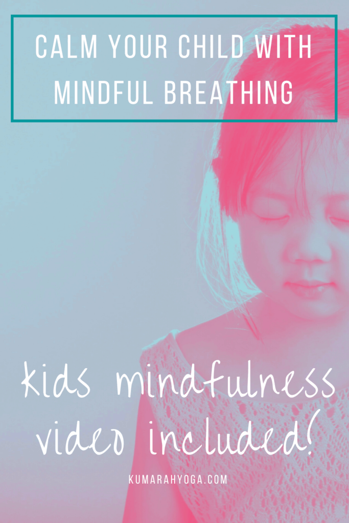 mindfulness for kids, calm your child with mindfulness breathing techniques