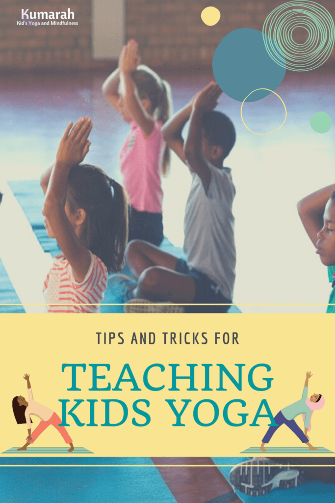tips and tricks for teaching kids yoga