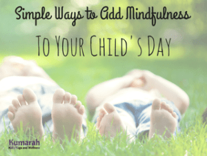 simple ways to add mindfulness, teach mindfulness, mindful, education, schools, kids, mindful schools, teaching mindful practices