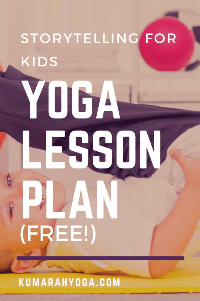 journey story lesson plan for kids yoga, yoga lesson plan for kids
