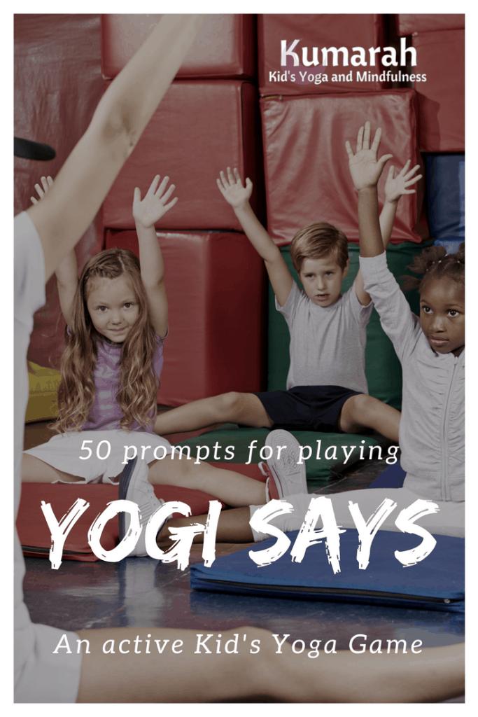 kids yoga game, yogi says yoga game prompts for kids