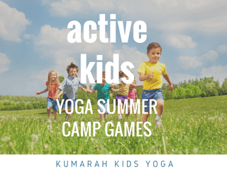 The Best Yoga Games for an Amazing Summer Camp : Kumarah