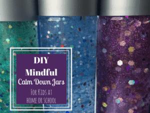 mindfulness for kids, how to make a mindfulness calm down jar, glitter jars for kids, sensory bottle, kids mindfulness
