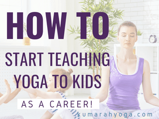 How to Start Teaching Yoga to Kids