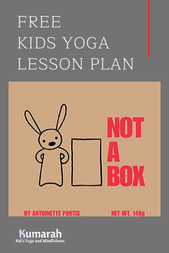 not a box kids yoga lesson plan, free lesson plan for kids yoga story