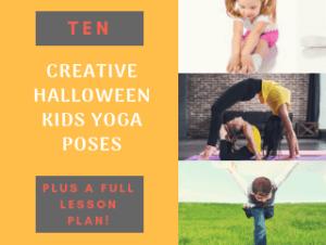 Ten creative halloween kids yoga poses, forward fold, wheel swan, airplane pose, yoga for kids