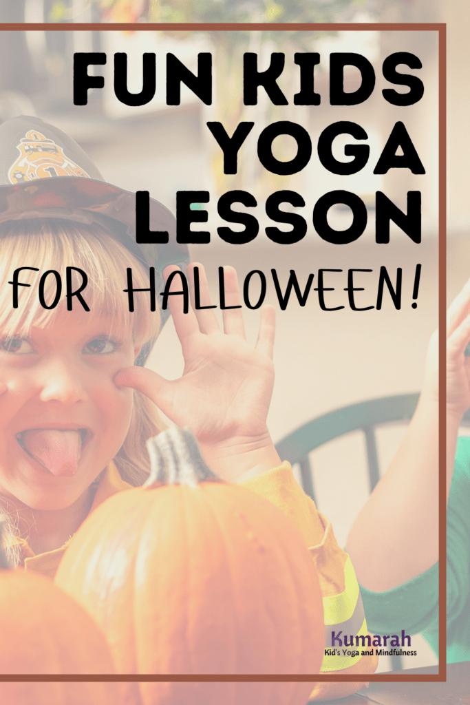 halloween yoga poses for kids, kids yoga lesson for halloween
