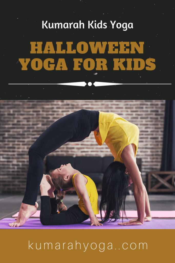 halloween themed yoga for kids, yoga poses to celebrate halloween for kids