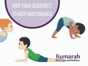 kids yoga sequences to keep kids engaged from kumarah yoga and wellness for kids, kids doing bow pose, pyramid, and sphinx pose