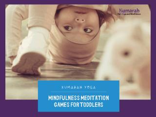 Mindfulness Meditation Games for Toddlers