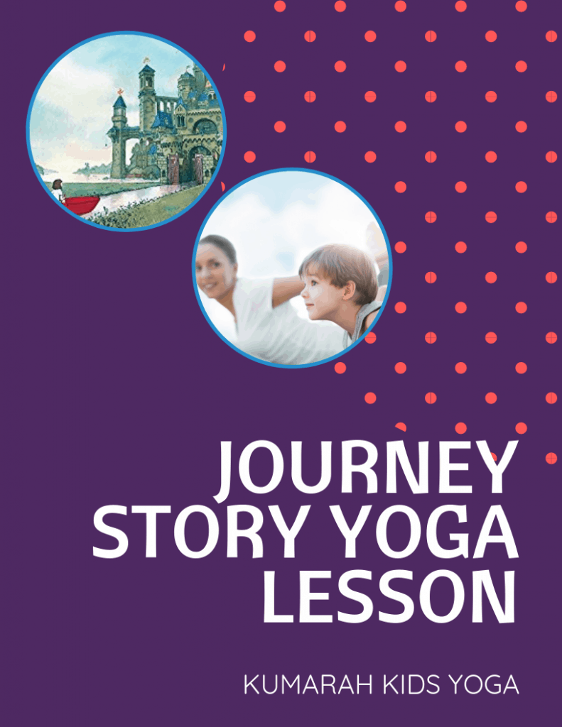 Journey story yoga lesson plan for kids