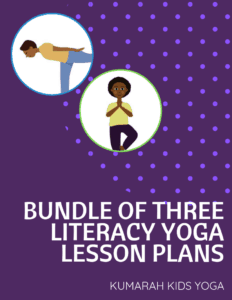 bundle of three kdis yoga lesson plans yoga stories for kids yoga lessons with books and literacy