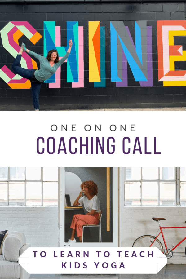 one on one coaching call to learn and get tips on how to teach kids yoga