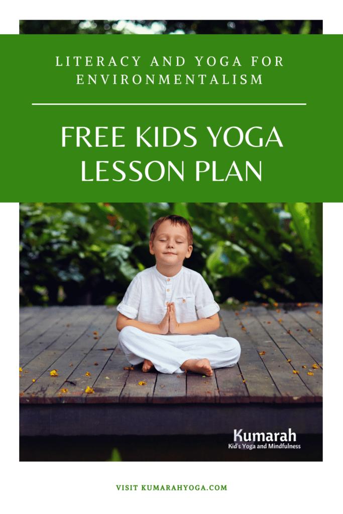 free kids yoga lesson plan, the Great Kapok Tree yoga lesson for kids, environmentalism story yoga lesson plan