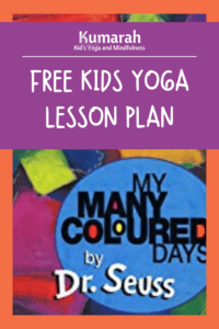 free kids yoga lesson plan based on my many colored days by dr seuss