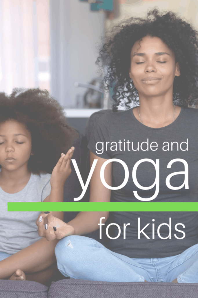 gratitude, gratitude activities for kids, gratitude and yoga for kids