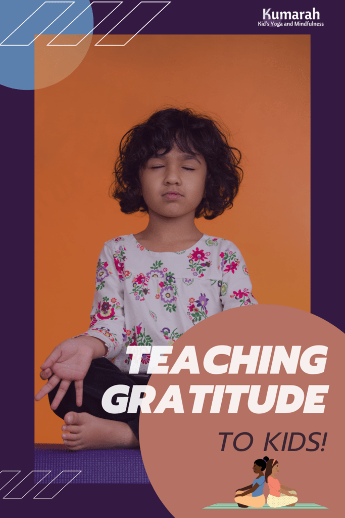 gratitude and mindfulness with yoga for kids