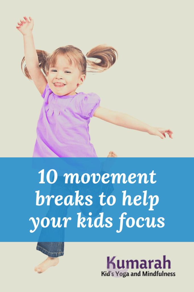 movement and brain breaks for kids, yoga breaks for kids, movement brain breaks for kids