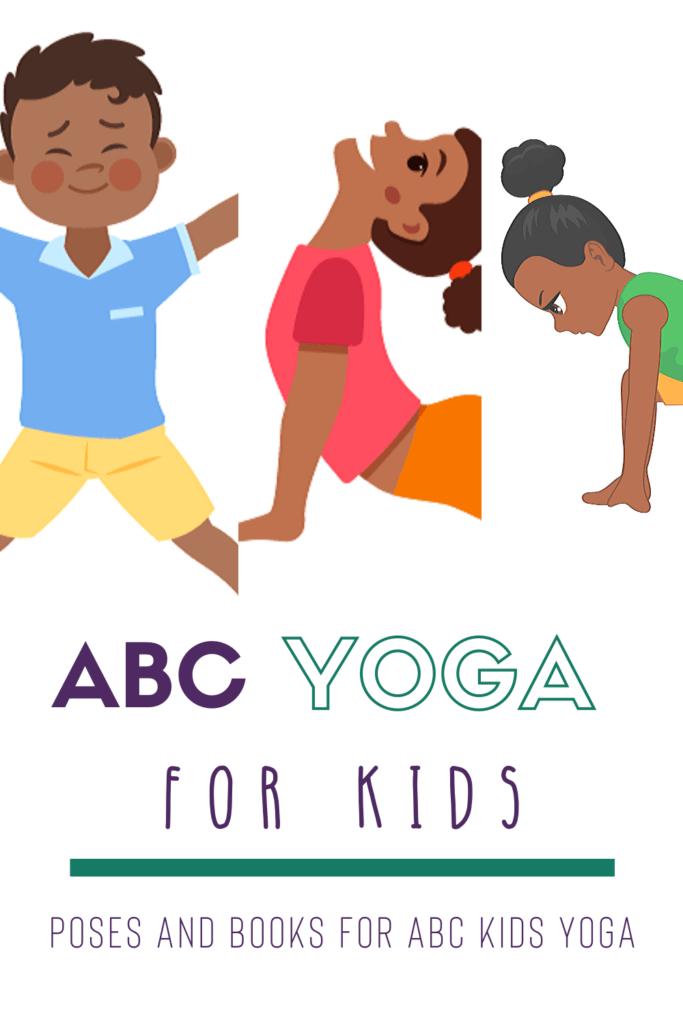 ABC yoga poses for kids, kids yoga animal poses
