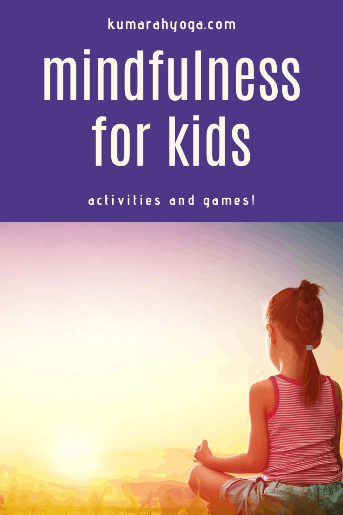 mindfulness for kids, kids mindfulness games, teach kids mindfulness with games