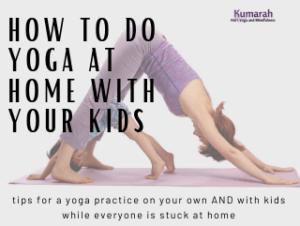 yoga with kids at home, yoga with your children, how to start doing yoga with your kids