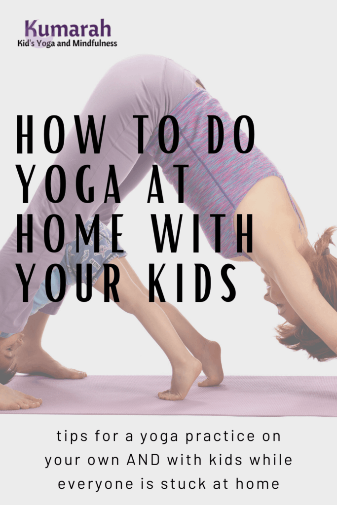 yoga with kids at home, yoga at home with kids, yoga poses and games for kids, covid-19 yoga, pandemic, quarantine