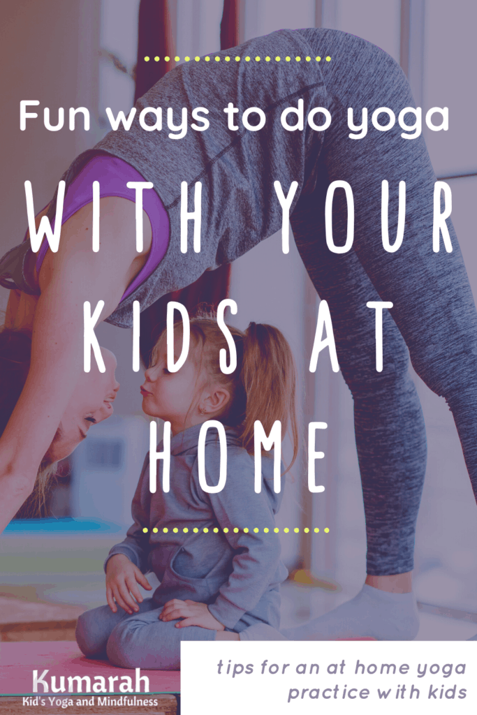 fun ways to do yoga with your kids at home, kids yoga at home, parent and child yoga, yoga with kids at home