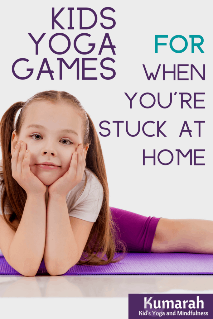 distance learning, stuck at home, yoga games at home for kids, how to play yoga games with kids at home, yoga games fun and easy for kids