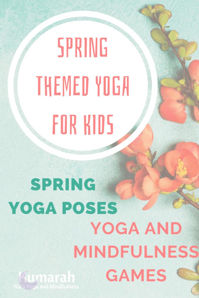 Spring themed yoga for kids