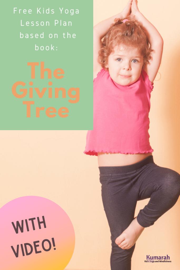 Free kids yoga lesson plan, the giving tree, yoga lesson plan for kids, free download