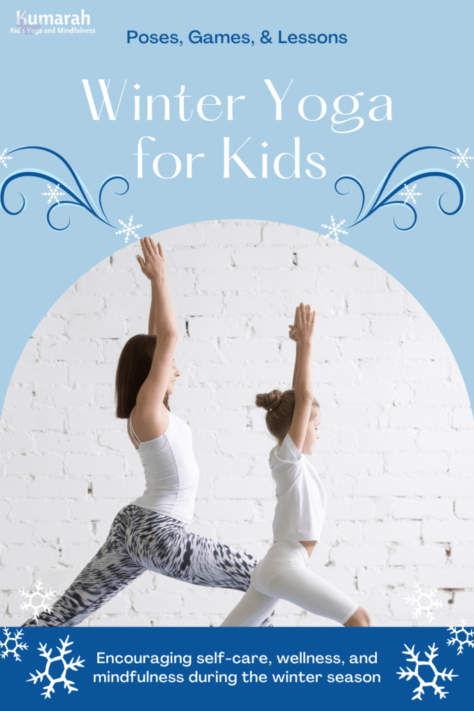 winter yoga poses for kids, yoga and mindfulness winter themed yoga poses for kids