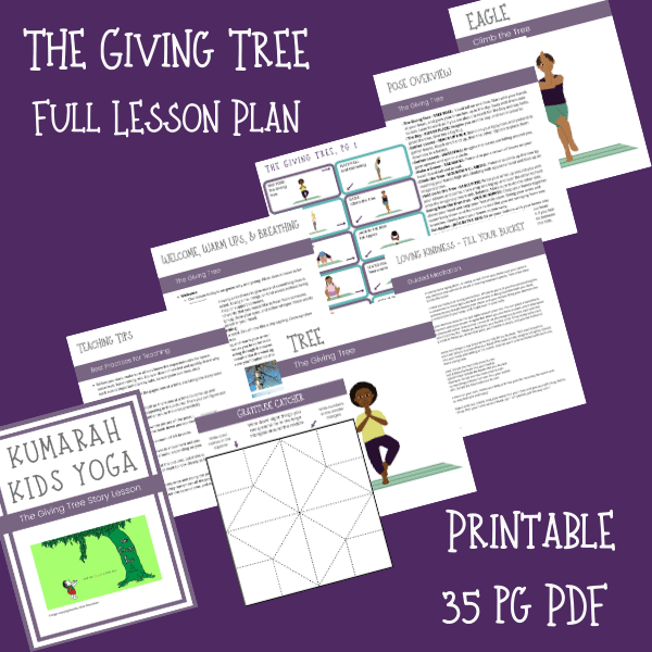 the giving tree yoga lesson plan for kids yoga classes, compassion, kindness, printable lesson plan, kids yoga poses