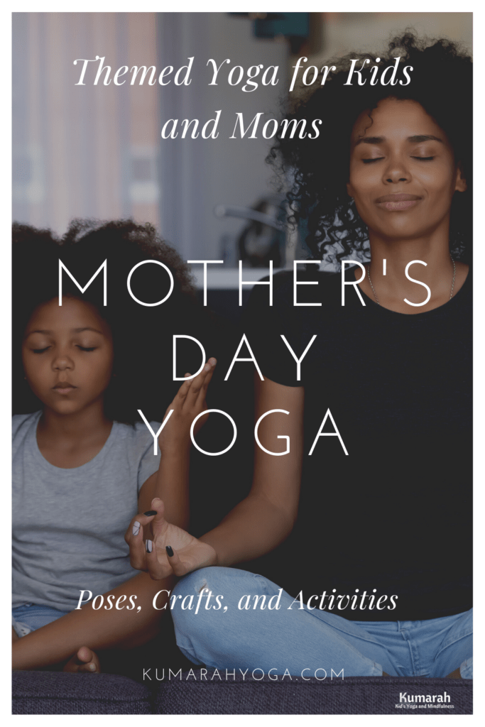 mother's day themed yoga for kids and moms