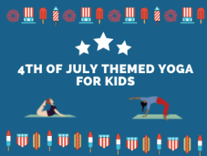 4th of july themed yoga for kids