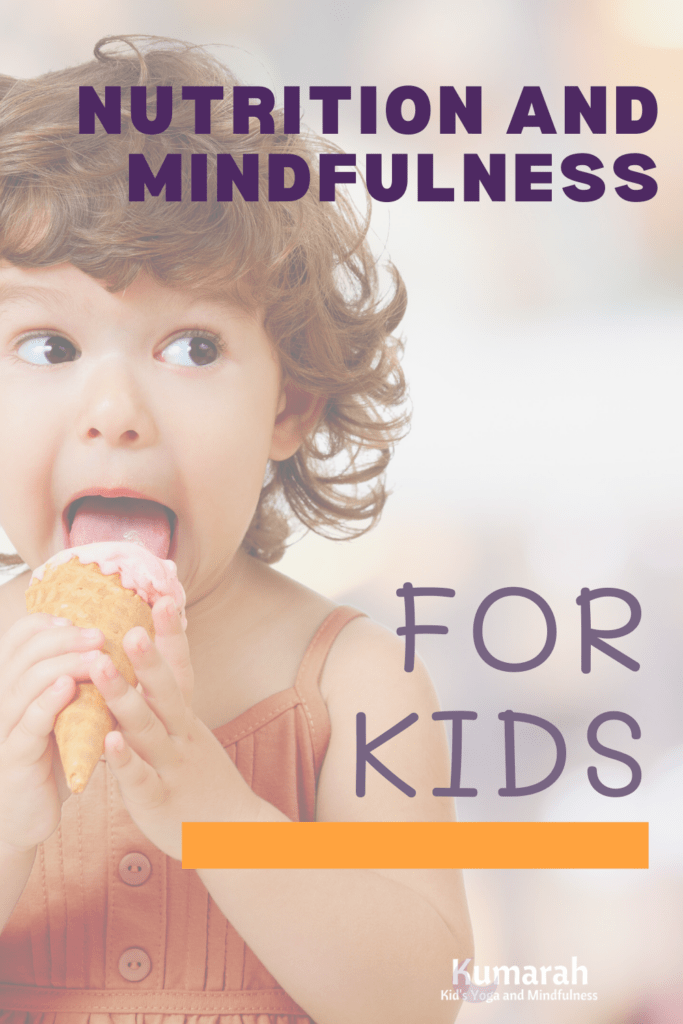 mindfulness and nutrition for kids