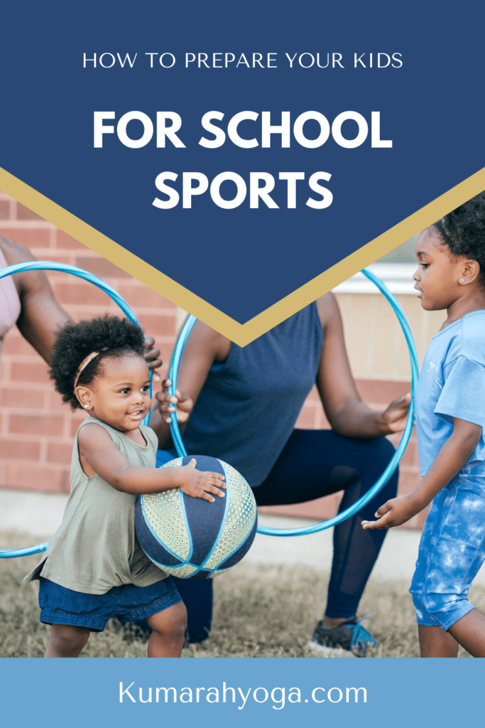 how to prepare your kids for school sports